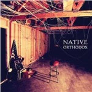 Orthodox - Vinile LP di Native