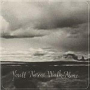 You'll Never Walk Alone - Vinile LP di Burnt Ones