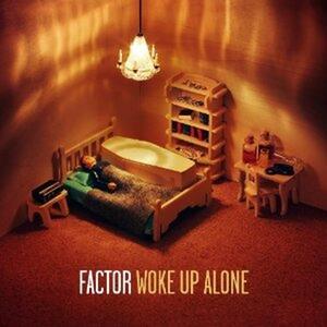 Woke Up Alone - Vinile LP di Factor