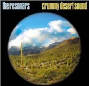Crummy Desert Sound - Vinile LP di Resonars