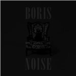 Noise - Vinile LP di Boris