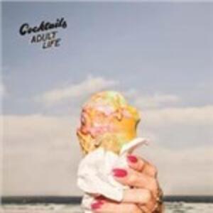 Adult Life - Vinile LP di Cocktails