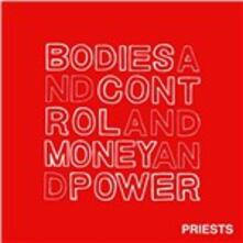 Bodies and Control and Money and Power - CD Audio di Priests