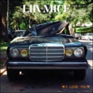 I Love You - Vinile LP di Lia Mice