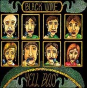 Yell Boss - Vinile LP di Black Wine