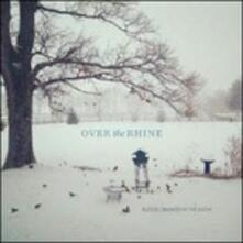 Blood Oranges in the Snow - CD Audio di Over the Rhine
