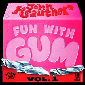 Fun with Gum vol.1 - Vinile LP di John Krautner