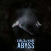Vinile Abyss Chelsea Wolfe