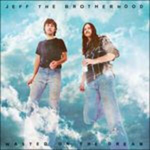 Wasted on the Dream - Vinile LP di Jeff the Brotherhood