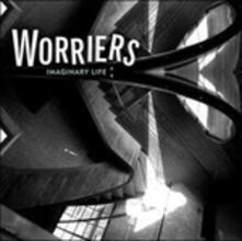 Imaginary Life - CD Audio di Worriers