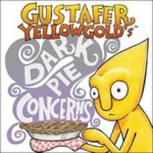 Dark Pie Concerns - CD Audio + DVD di Gustafer Yellowgold