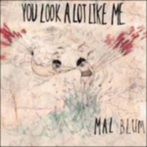 You Look a Lot Like Me - Vinile LP di Mal Blum