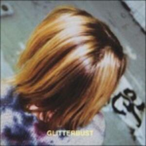 Glitterbust - Vinile LP di Glitterbust