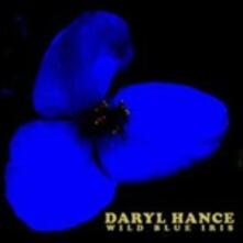 Wild Blue Iris - CD Audio di Daryl Hance