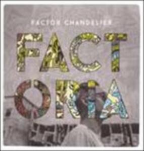 Factoria - Vinile LP di Factor Chandelier