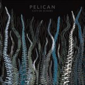 City of Echoes - Vinile LP di Pelican