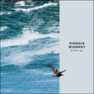 At This Age - Vinile LP di Signals Midwest