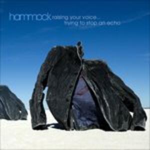 Raising Your Voice - Vinile LP di Hammock