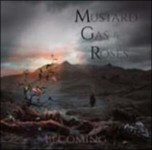 Becoming - Vinile LP di Mustard Gas and Roses