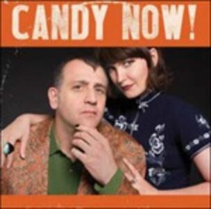 Candy Now - Vinile LP di Candy Now