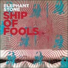 Ship of Fools - CD Audio di Elephant Stone