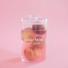 Soft Spots - CD Audio di Adult Mom