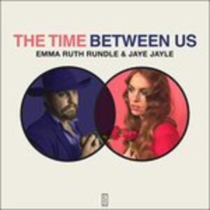 Time Between us - Vinile LP di Emma Ruth Rundle,Jaye Jayle