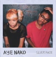 Silver Haze - CD Audio di Aye Nako