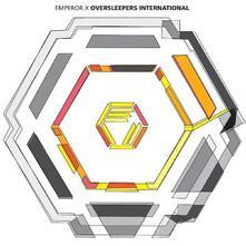 Oversleepers International - CD Audio di Emperor X