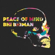 Peace of Mind - CD Audio di Bhi Bhiman