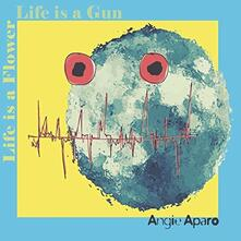 Life Is a Flower Life Is a Gun - CD Audio di Angie Aparo