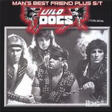 Man's Best Friend - CD Audio di Wild Dogs