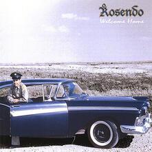 Welcome Home - CD Audio di Rosendo