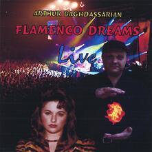 Flamenco Dreams - CD Audio di Arthur Baghdassarian