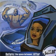 Before (The Space Between) After - CD Audio di Dexter