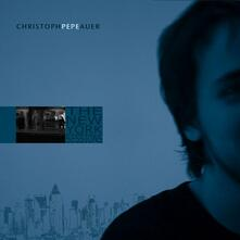 New York Sessions - CD Audio di Christoph Pepe Auer