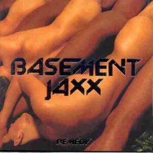 Remedy - Vinile LP di Basement Jaxx