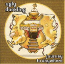 Journey to Anywhere - CD Audio di Ugly Duckling