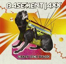Crazy Itch Radio - CD Audio di Basement Jaxx