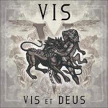 Vis Et Deus - CD Audio di Vis