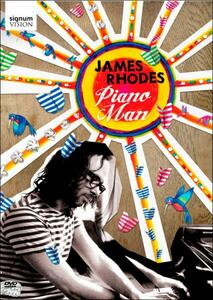 James Rhodes. Piano Man - DVD