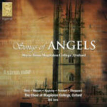 Songs of Angels - CD Audio di Magdalen College Choir Oxford