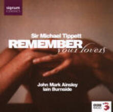 Remember Your Lovers - CD Audio di Benjamin Britten,Henry Purcell,Sir Michael Tippett