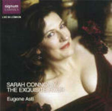 The Exquisite Hour - CD Audio di Sarah Connolly