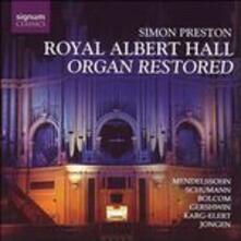 Royal Albert Hall Organ Restored - CD Audio di Simon Preston