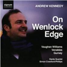 On Wenlock Edge - CD Audio di Ralph Vaughan Williams,James Venable,Ivor Gurney