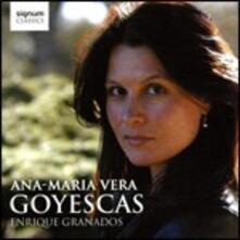 Goyescas - CD Audio di Enrique Granados,Ana-Maria Vera