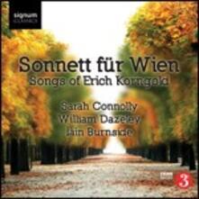 Sonetti & Lieder - CD Audio di Erich Wolfgang Korngold,Sarah Connolly,William Dazeley,Iain Burnside