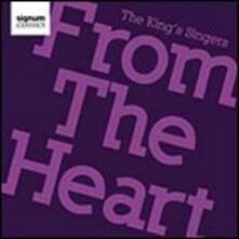 From the Heart - CD Audio di King's Singers