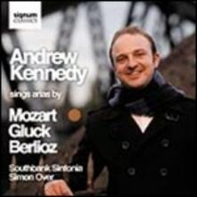 Andrew Kennedy Sings Arias By Mozart - CD Audio di Wolfgang Amadeus Mozart,Andrew Kennedy